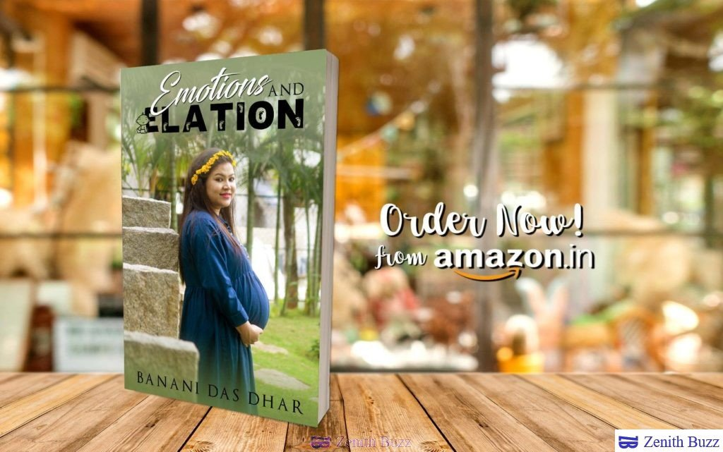 Emotions and Elation by Banani Das Dhar